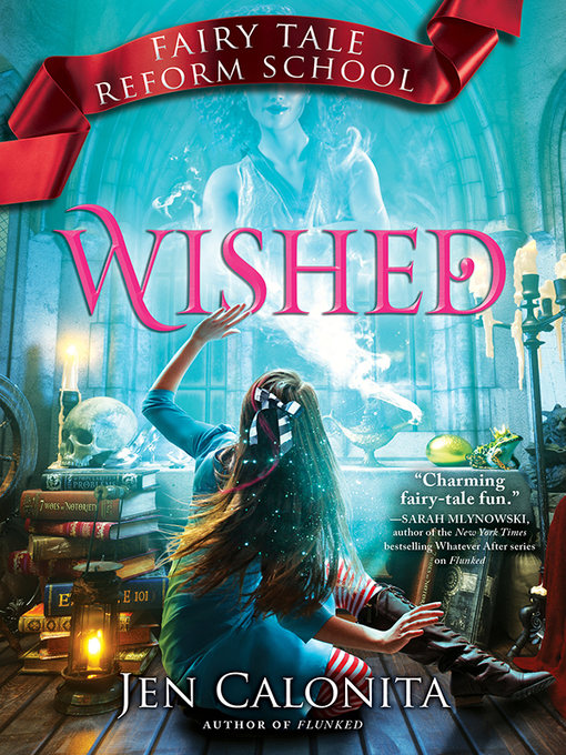 Title details for Wished by Jen Calonita - Available