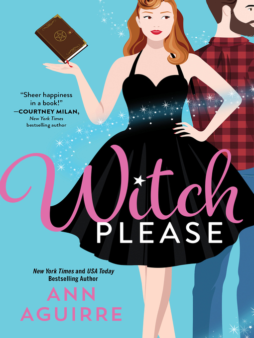 Title details for Witch Please by Ann Aguirre - Available