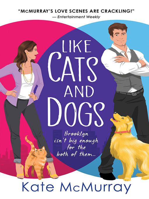 Title details for Like Cats and Dogs by Kate McMurray - Available
