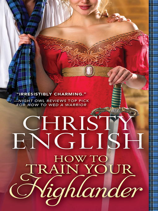 Title details for How to Train Your Highlander by Christy English - Available