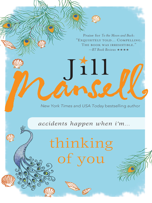 Title details for Thinking of You by Jill Mansell - Available