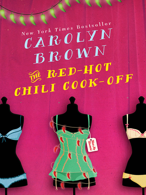 Title details for The Red-Hot Chili Cook-Off by Carolyn Brown - Available