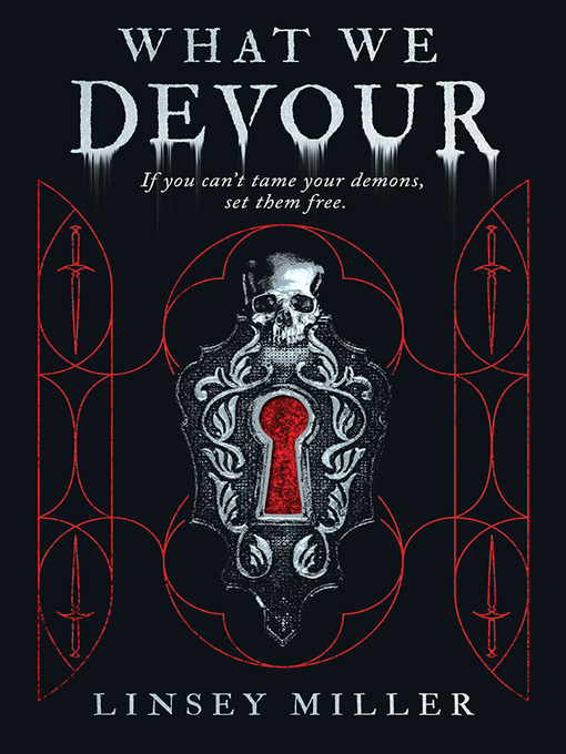 Title details for What We Devour by Linsey Miller - Available