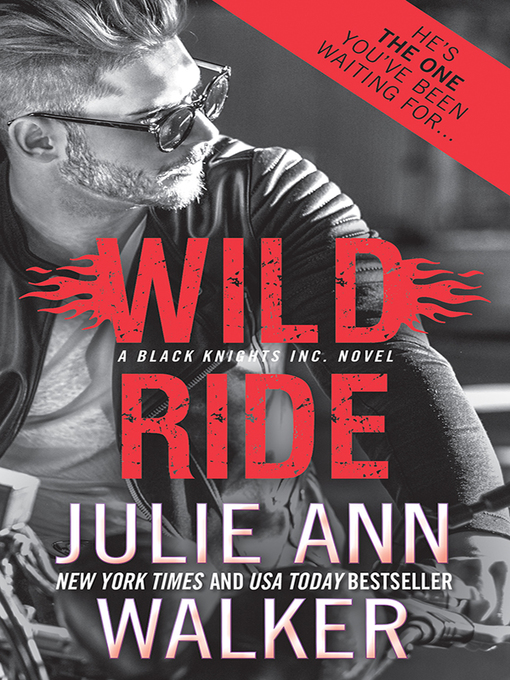 Title details for Wild Ride by Julie Ann Walker - Available