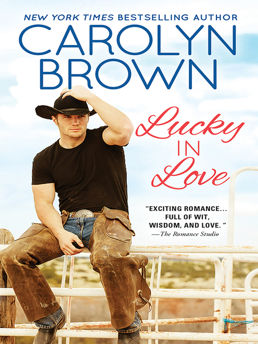 Title details for Lucky in Love by Carolyn Brown - Available