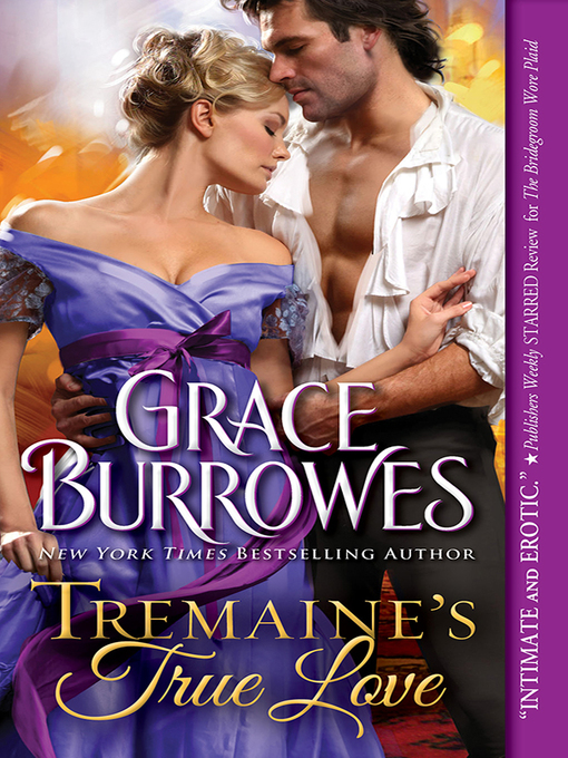 Title details for Tremaine's True Love by Grace Burrowes - Wait list