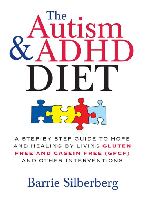 Title details for The Autism & ADHD Diet by Barrie Silberberg - Available