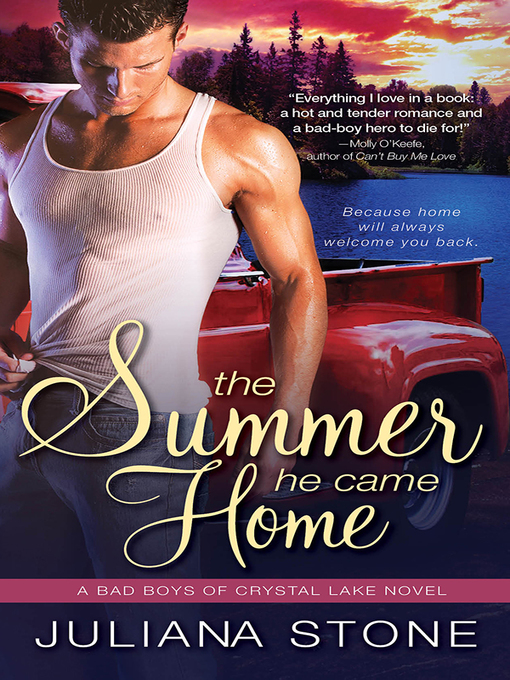 Title details for The Summer He Came Home by Juliana Stone - Available