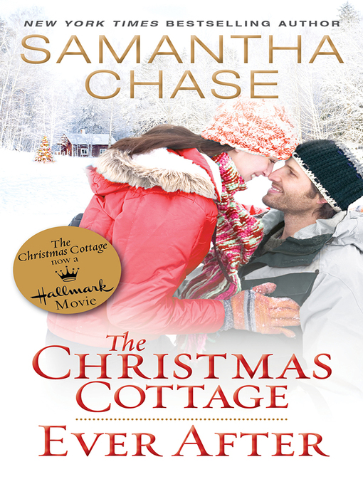 Title details for The Christmas Cottage / Ever After by Samantha Chase - Available