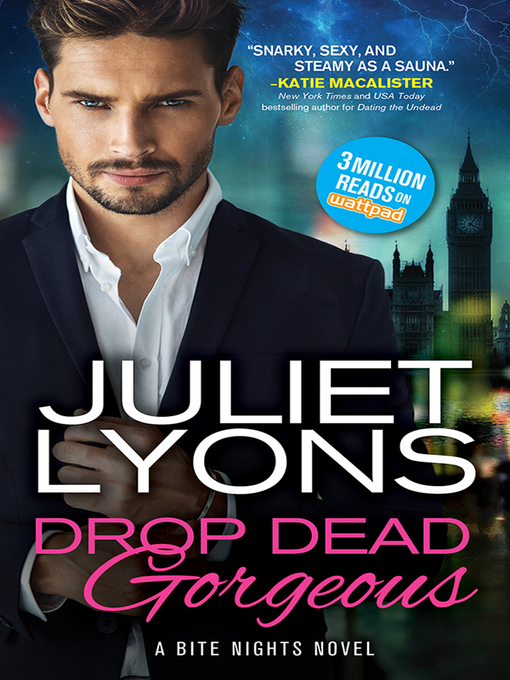 Title details for Drop Dead Gorgeous by Juliet Lyons - Available