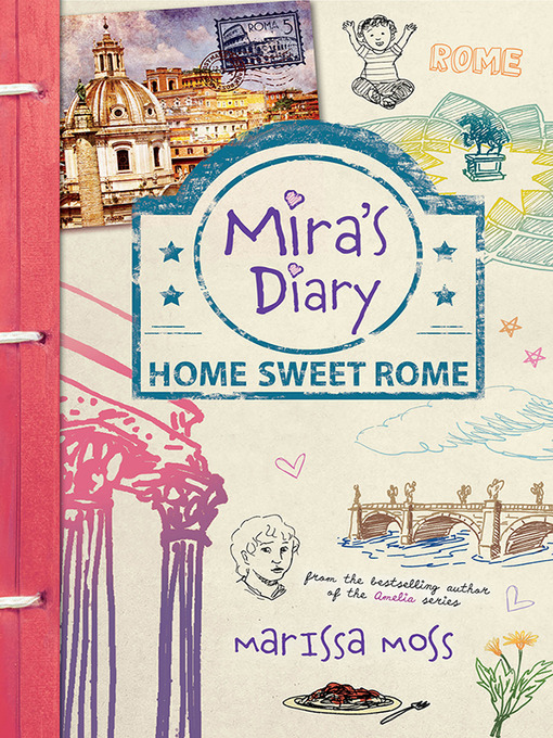 Title details for Home Sweet Rome by Marissa Moss - Available