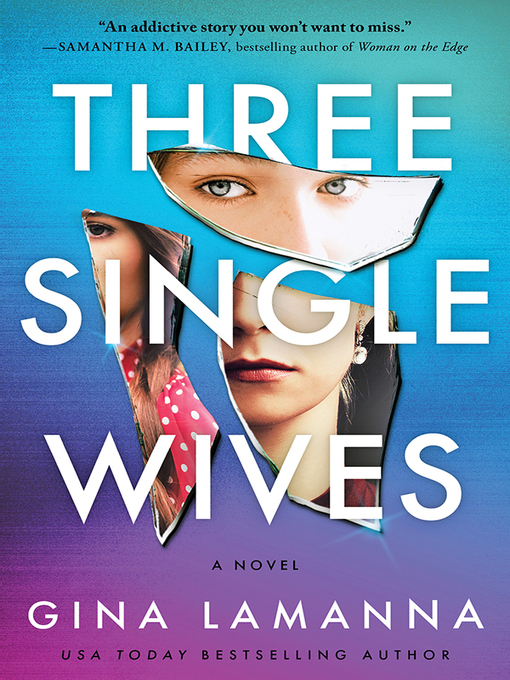 Title details for Three Single Wives by Gina LaManna - Wait list