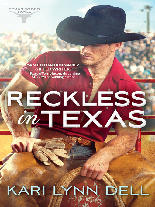 Title details for Reckless in Texas by Kari Lynn Dell - Available
