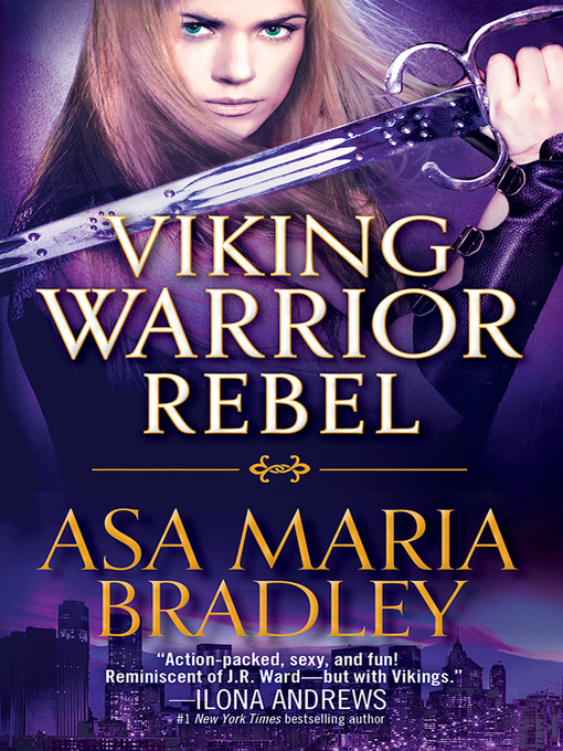 Title details for Viking Warrior Rebel by Asa Maria Bradley - Available
