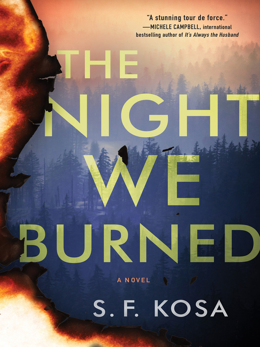 Title details for The Night We Burned by S. F. Kosa - Wait list