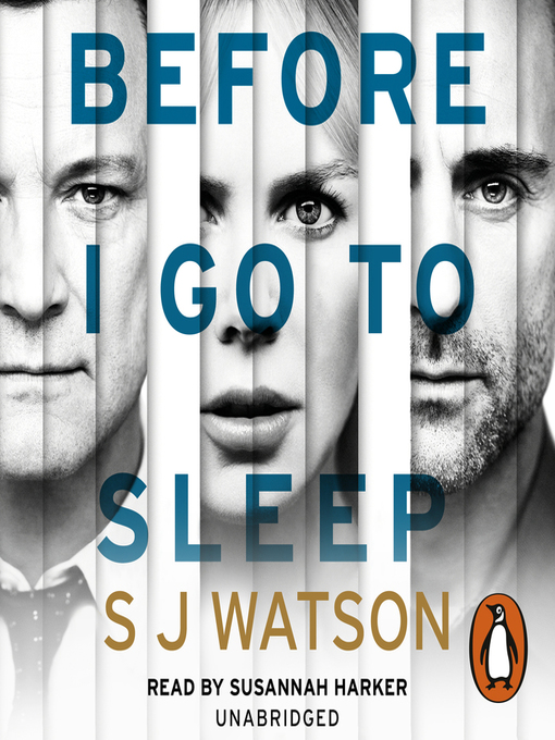 Title details for Before I Go to Sleep by S J Watson - Available