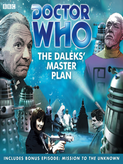 Title details for Doctor Who--The Daleks' Master Plan by Dennis Spooner - Available