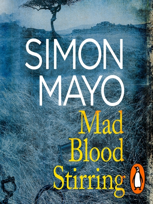 Title details for Mad Blood Stirring by Simon Mayo - Wait list