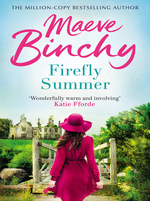 Title details for Firefly Summer by Maeve Binchy - Available