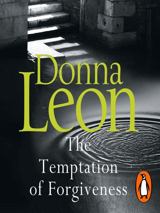 Title details for The Temptation of Forgiveness by Donna Leon - Wait list