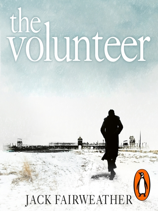 Title details for The Volunteer by Jack Fairweather - Wait list