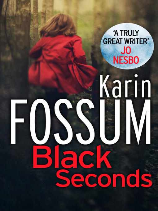 Title details for Black Seconds by Karin Fossum - Available