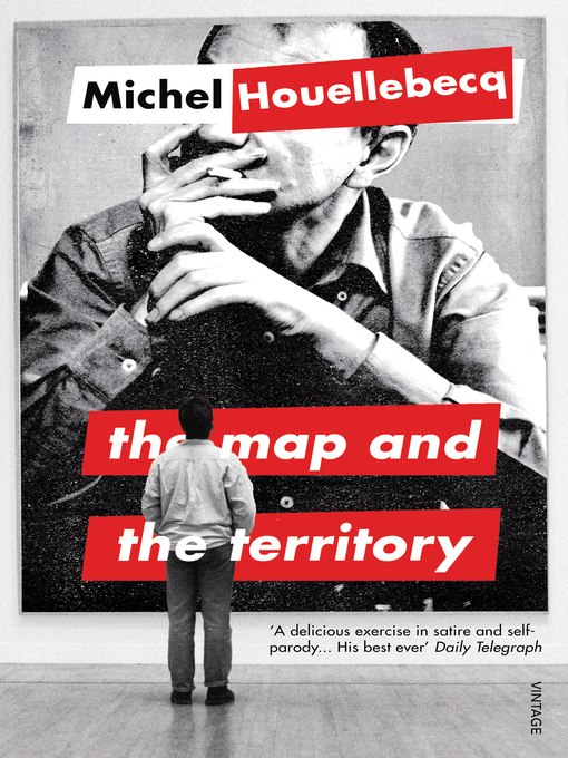 Title details for The Map and the Territory by Michel Houellebecq - Available