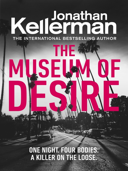 Title details for The Museum of Desire by Jonathan Kellerman - Available