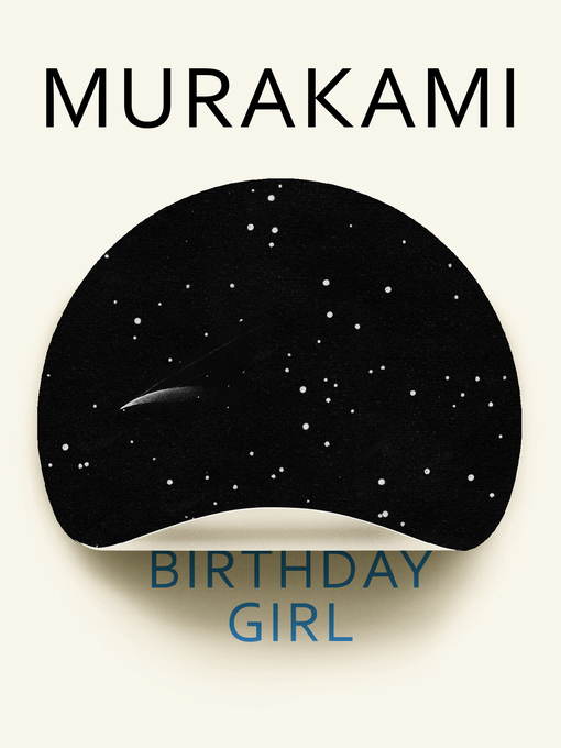 Title details for Birthday Girl by Haruki Murakami - Available