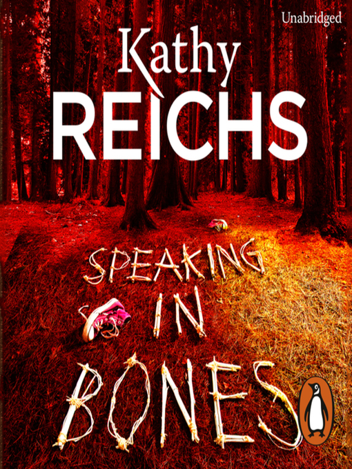 Title details for Speaking in Bones by Kathy Reichs - Available