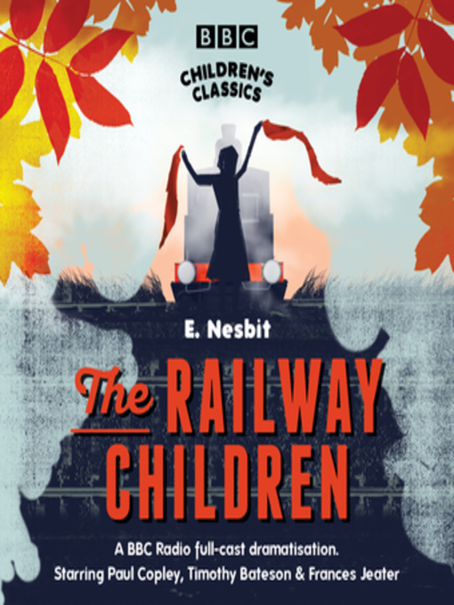 Title details for The Railway Children by E. Nesbit - Available