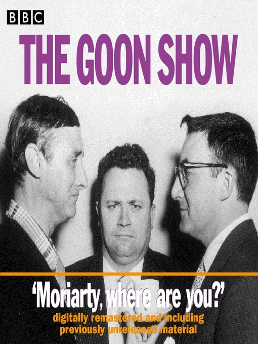 Title details for The Goon Show by Spike Milligan - Available