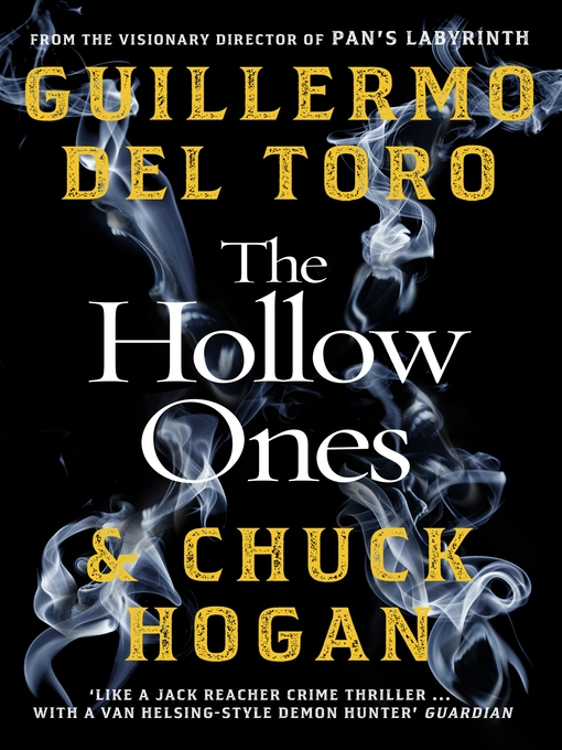 Title details for The Hollow Ones by Guillermo Del Toro - Available