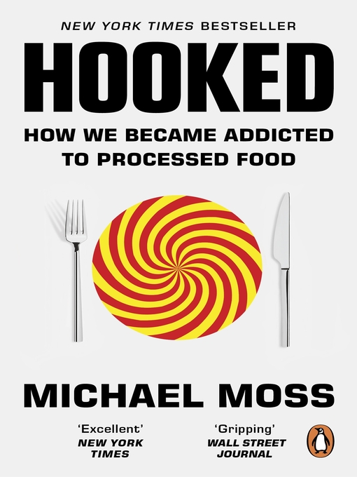 Title details for Hooked by Michael Moss - Wait list