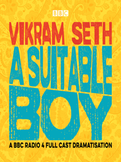 Title details for A Suitable Boy by Vikram Seth - Available