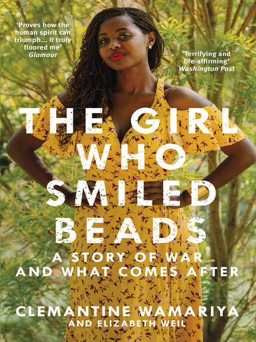 Title details for The Girl Who Smiled Beads by Clemantine Wamariya - Wait list