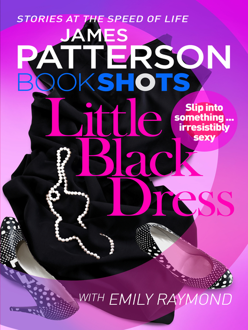 Title details for Little Black Dress by James Patterson - Available