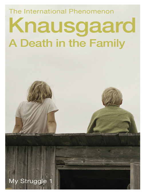 Title details for A Death in the Family by Karl Ove Knausgaard - Available