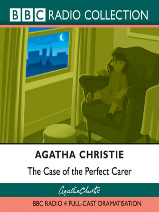 Title details for The Case of the Perfect Carer by Agatha Christie - Wait list