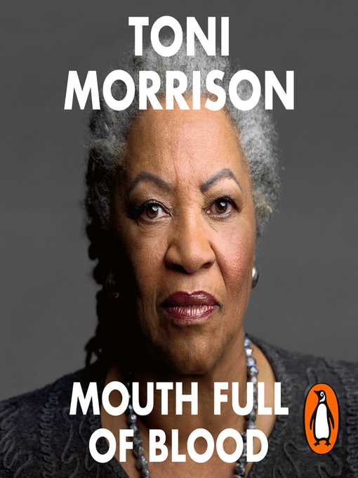Title details for Mouth Full of Blood by Toni Morrison - Available
