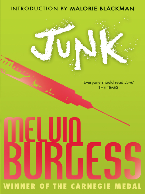 melvin burgess junk characters Melvin burgess's: smack smack outline melvin burgess) the main characters in this book are tar and gemma melvin's book smack/junk was greatly impacted from.