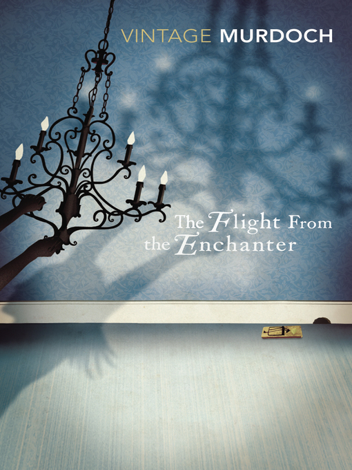 Title details for The Flight From the Enchanter by Iris Murdoch - Available