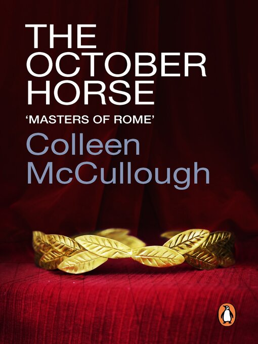 Title details for The October Horse by Colleen McCullough - Available