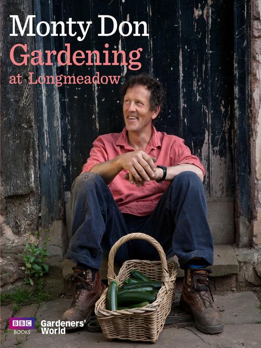 Title details for Gardening at Longmeadow by Monty Don - Wait list
