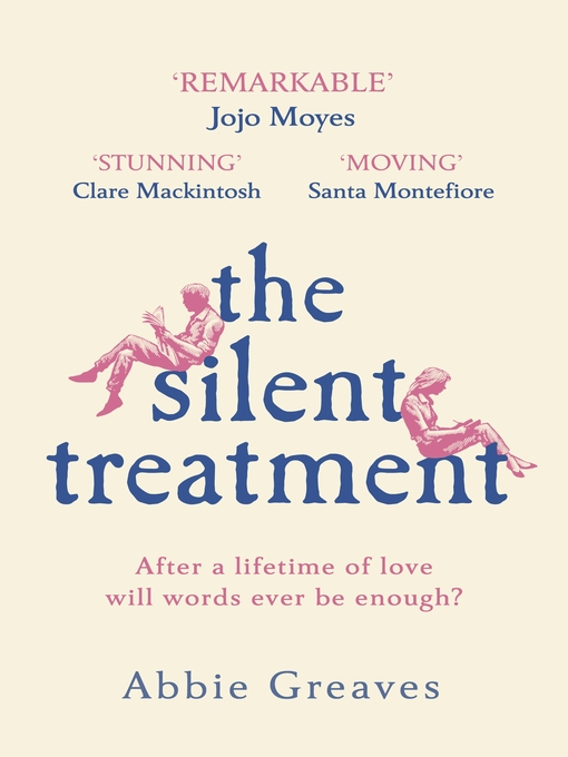 Title details for The Silent Treatment by Abbie Greaves - Available