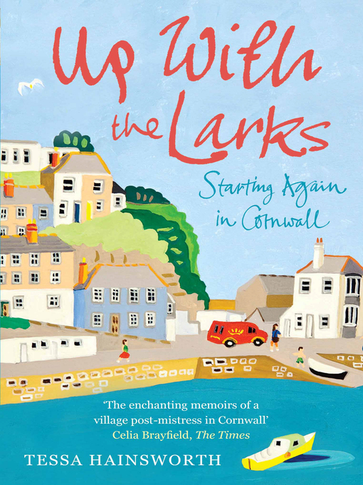 Title details for Up With the Larks by Tessa Hainsworth - Available