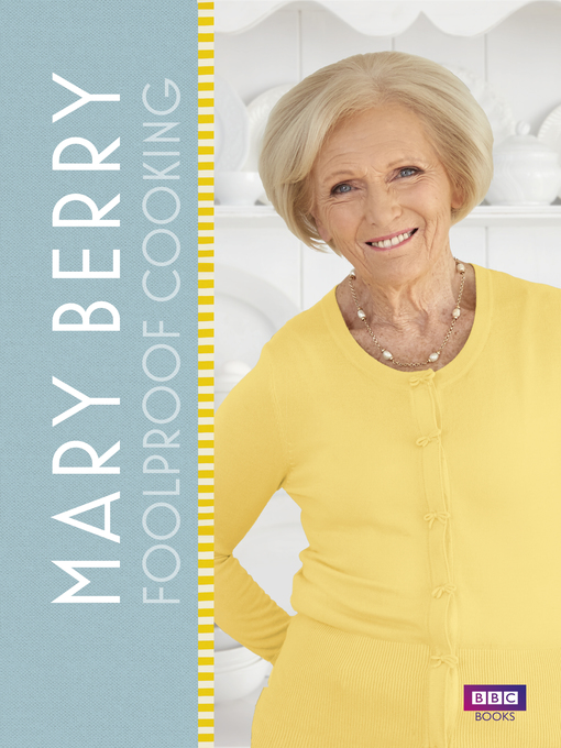 Title details for Mary Berry by Mary Berry - Wait list