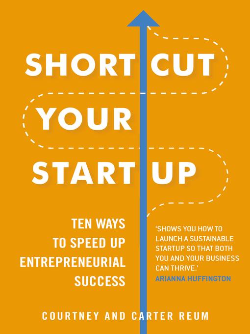 Title details for Shortcut Your Startup by Courtney & Carter Reum - Wait list
