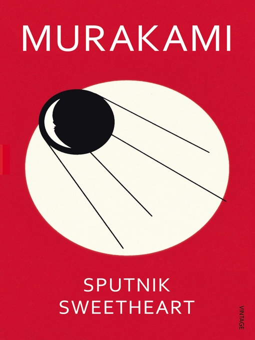 Title details for Sputnik Sweetheart by Haruki Murakami - Available