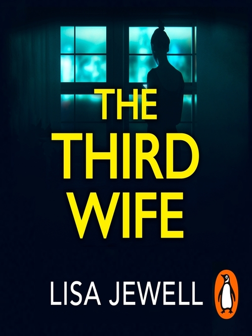 Title details for The Third Wife by Lisa Jewell - Available